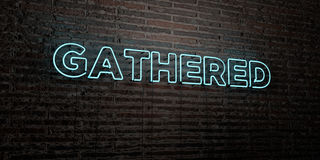 GATHERED -Realistic Neon Sign on Brick Wall background - 3D rendered royalty free stock image. Can be used for online banner ads and direct mailers Royalty Free Stock Photo