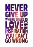 Ge upp aldrig var det finns förälskelse och inspiration stock illustrationer