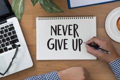 Ge upp inte mig ska försöka inspiration, dig kan göra den aldrig Sto Arkivbild
