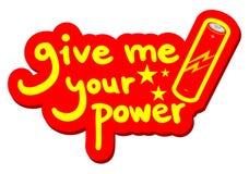 Geben Sie Energie Ihre Energiemitteilung Stockfotografie