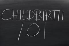 Geburt 101 auf einer Tafel Lizenzfreie Stockfotografie