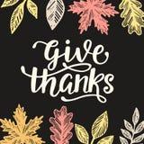Geef dank Thanksgiving dayaffiche Hand het geschreven van letters voorzien vector illustratie