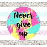 ` Geef nooit ` op stock illustratie