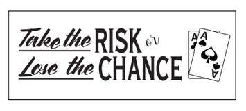 Gehen Sie das Risiko ein oder verlieren Sie die Möglichkeit Stockbilder