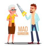 Gekke Artsenchirurg With een Zaag ter beschikking en Doen schrikken Geduldige Oude Vrouwenvector Geïsoleerde beeldverhaalillustra stock illustratie