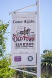 Gekommen unterzeichnen Sie wieder bei San Diego Old Town - SAN DIEGO - KALIFORNIEN - 21. April 2017 Lizenzfreie Stockbilder