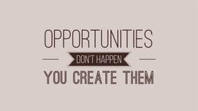 Gelegenheiten geschehen nicht Sie herstellen sie lizenzfreie abbildung