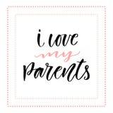 Gelukkige Familiedruk Het Ontwerp van de groetkaart Ik houd van mijn ouders stock illustratie