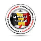 Gemacht in Belgien, erstklassige Qualität, verlässliche Markenholländersprache Stockbilder