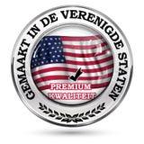 Gemacht in USA, erstklassige Qualität - niederländische Sprache Stockfotografie