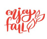 Genießen Sie Fallhandbeschriftungs-Herbstphrase auf orange Vektor-Illustrationst-shirt oder -postkartendruckdesign, Vektor stock abbildung