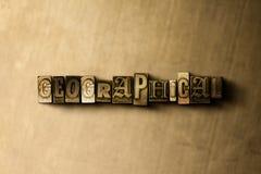 GEOGRAFISKT - närbild av det typsatta ordet för grungy tappning på metallbakgrunden vektor illustrationer