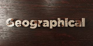 Geographical - grungy wooden headline on Maple - 3D rendered royalty free stock image. This image can be used for an online website banner ad or a print vector illustration