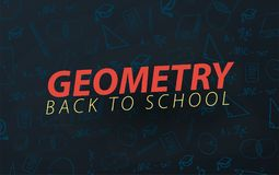 Geometry School subject with hand-draw doodles. Education banner. Vector illustration. vector illustration