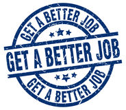Get a better job blue round stamp Royalty Free Stock Photography