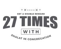 Get a double reward 27 times with shalat in congregation vector illustration