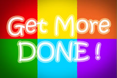Get More Done Concept Royalty Free Stock Photos