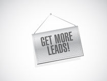 Get More Leads hanging banner sign illustration Stock Images