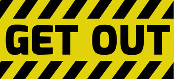 Get out sign Stock Photo
