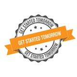 Get started tomorrow stamp illustration. Get started tomorrow stamp seal illustration design Stock Photos