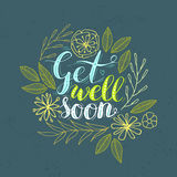 Get well card. Vector hand lettering 'Get well soon' card decorated with hand drawn flowers royalty free illustration
