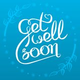 Get well soon card. Decorative poster with handwritten inscription. Get well soon card with hand drawn lettering. Vector graphics illustration stock illustration