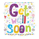 Get well soon! Concept card with the text, flowers, hearts.Fun text in cartoon style. Stock Photos