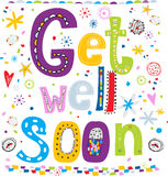 Get well soon! Fun text in cartoon style. Stock Photos