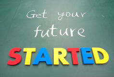 Get your future started. Colorful words on blackboard Stock Photos