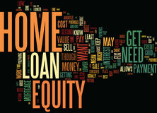 Get Your Home Ready To Sell With A Home Equity Loan Word Cloud Concept Royalty Free Stock Photography