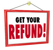 Get Your Refund Sign Money Return Back Accountant Tax Preparer Royalty Free Stock Photo