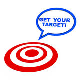 Get your target. Text over target circle, concept of reaching your goals vector illustration