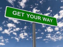 Get your way green sign Stock Images