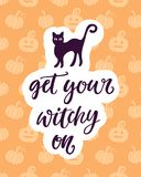Get Your Witchy On. Halloween Party Poster with Handwritten Ink Lettering  Stock Image