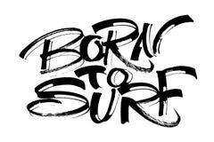 Getragen zu surfen Moderne Kalligraphie-Handbeschriftung für Siebdruck-Druck Stockfoto