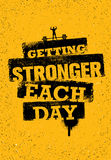 Getting Stronger Each Day. Workout and Fitness Gym Motivation Quote. Creative Sport Vector Typography Grunge Poster Royalty Free Stock Photography