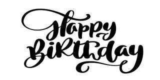 Gezeichnete Textphrase alles Gute zum Geburtstag Hand Kalligraphiebeschriftungs-Wortgraphik, Weinlesekunst für Poster und Grußkar stock abbildung