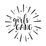 Girl gang. Feminism quote, woman motivational slogan. lettering. Vector design. Girl gang. Brush hand lettering. Inspiring quote. Motivating modern calligraphy Royalty Free Stock Photo