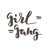 Girl gang lettering. Feminist quote Girl Gang. Modern brush calligraphy. Graphic design element. Can be used as print for poster, t shirt, postcard Royalty Free Stock Image