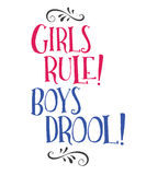 Girls Rule! Boys Drool!. Hand Lettering Style Typography Design Bright Pink and Blue with design ornament accents on top and bottom in black Stock Images