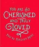 You are so Cherished and Truly Loved. You`re forever mine - Calligraphic Typography Card Design - black and white on red distressed background Royalty Free Stock Photo