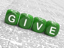 Give Dice Mean Be Generous And Contribute. Give Dice Meaning Be Generous And Contribute Stock Photography