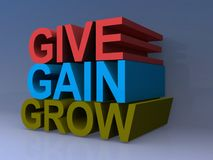 Give, gain and grow. Text 'give, gain and grow' in 3D uppercase letters, red (brown) , blue and green respectively, faded purple background Royalty Free Stock Photos