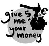 Give me you money Stock Photography