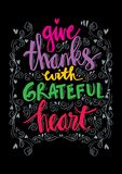 Give thanks with grateful heart. Hand lettering Stock Photography