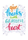 Give thanks with grateful heart. Hand lettering Royalty Free Stock Photography