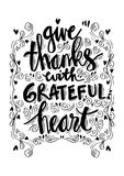 Give thanks with grateful heart. Hand lettering Stock Photos