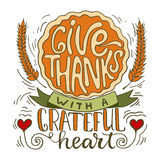 Give thanks with a greatful heart - Thanksgiving day lettering calligraphy phrase with pumpkin pie. Autumn greeting card Royalty Free Stock Images