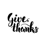 Give Thanks Handwritten Calligraphy. Vector Illustration of Ink Brush Lettering Isolated over White Background Royalty Free Stock Image
