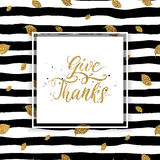 Give thanks text on seamless striped background. Happy Thanksgiving card, give thanks text on seamless striped background with autumn gold leaves, thanksgiving Stock Photography
